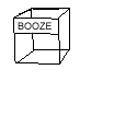 "small 3D box with the word ""booze"" written on it"