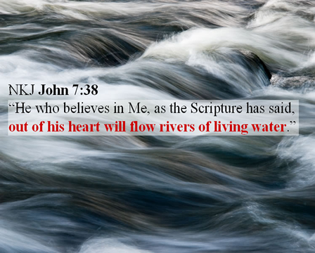 Water background with the scripture John 7:38 written on it
